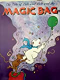 img - for THE TALE OF POLE AND VOLE AND THE MAGIC BAG book / textbook / text book