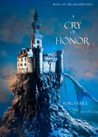 A Cry Of Honor by Morgan Rice ebook deal