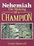 Nehemiah the Making of a Champion-Stu...