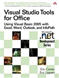 img - for Visual Studio Tools for Office: Using Visual Basic 2005 with Excel, Word, Outlook, and InfoPath book / textbook / text book
