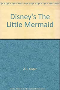 Disney's The Little Mermaid by Disney Press