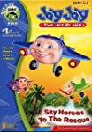Jay Jay The Jet Plane, Sky Heros to t...