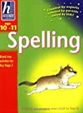 img - for Hodder Home Learning: Age 10-11 Spelling: Helping You Support Your Child in Year 6 book / textbook / text book