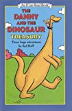 The Danny and the Dinosaur Treasury: Three Huge Adventures (0060280492) by Syd Hoff