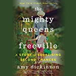 The Mighty Queens of Freeville: A Mother, a Daughter, and the Town That Raised Them | Amy Dickinson