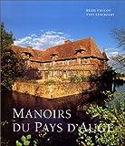 echange, troc Régis Faucon, Yves Lescroart - Manoirs du pays d'Auge  (Ancien prix éditeur : 49,95 euros)