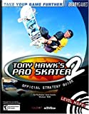 Tony Hawk's Pro Skater 2 Official Strategy Guide (Official Strategy Guides) (0744000106) by BradyGames