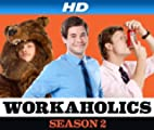 Workaholics [HD]: Workaholics Season 2 [HD]