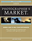2009 Photographer's Market (1582975469) by Editors of Writers Digest Books