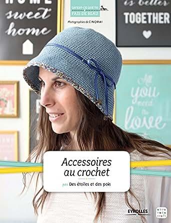 Crochet Magazine Subscription Australia : Accessoires au crochet (Quest-ce que tu fais de beau ?) (French ...