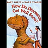 img - for How Do Dinosaurs Get Well Soon? book / textbook / text book