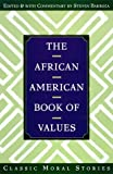 img - for The African American Book of Values by Barboza, Steven(September 15, 1998) Hardcover book / textbook / text book
