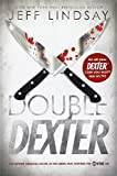 Double Dexter: A Novel (0385532377) by Lindsay, Jeff