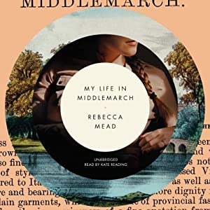 My Life in Middlemarch Audiobook