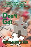 img - for Don't Go!: A Practical Guide for Tackling Employee Turnover book / textbook / text book