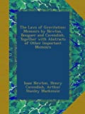 img - for The Laws of Gravitation: Memoirs by Newton, Bouguer and Cavendish, Together with Abstracts of Other Important Memoirs book / textbook / text book