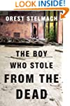 The Boy Who Stole from the Dead (The...