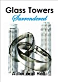 img - for Glass Towers, Surrendered (Glass Towers Trilogy) book / textbook / text book