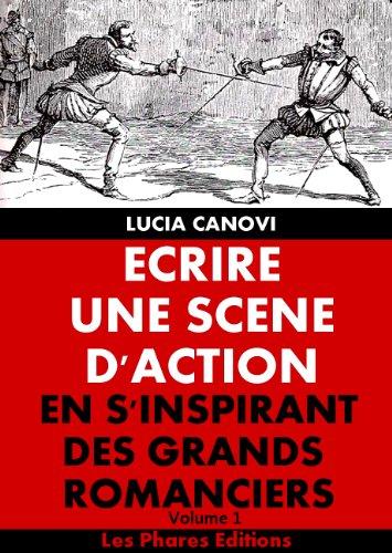 Couverture du livre Ecrire une scène d'action en s'inspirant des grands romanciers