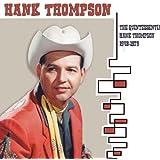 Quintessential Hank Thompson 1948-1979