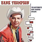 The Quintessential Hank Thompson 1948...