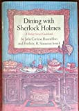 img - for Dining With Sherlkock Holmes: A Baker Street Cookbook book / textbook / text book