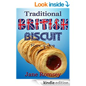 Traditional British Biscuit Recipes (Traditional British Recipes Book 4)