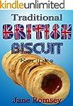 Traditional British Biscuit Recipes (...