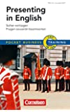 Pocket Business - Training Presenting in English: Sicher vortragen - Fragen souverän beantworten