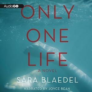 Only One Life | [Sara Blaedel, Erik J. Macki (Translator), Tara F. Chace (Translator)]
