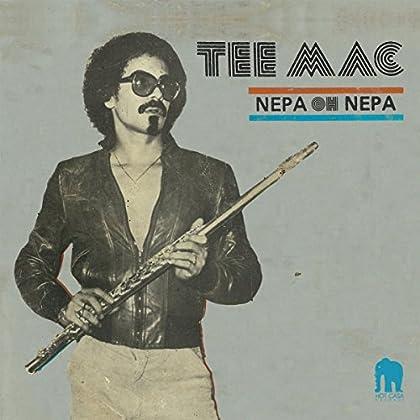 Tee Mac - Nepa Oh Nepa