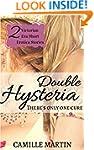 Double Hysteria (Two Victorian Era Sh...