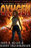 img - for Oxygen: A Science Fiction Suspense Novel book / textbook / text book