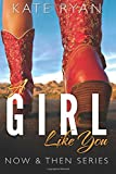 img - for A Girl Like You: Now & Then Series (Volume 1) book / textbook / text book