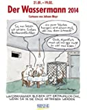 Der Wassermann 2014: Sternzeichen-Cartoonkalender