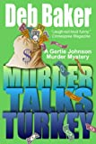 Murder Talks Turkey: A Gertie Johnson Murder Mystery
