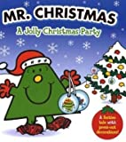 Roger Hargreaves Mr. Christmas: A Jolly Christmas Party (Mr Men)