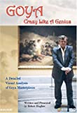 Goya: Crazy Like a Genius [DVD] [Region 1] [US Import] [NTSC]