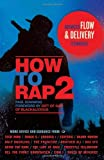 img - for How to Rap 2: Advanced Flow and Delivery Techniques book / textbook / text book