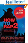 How to Rap 2: Advanced Flow & Deliver...