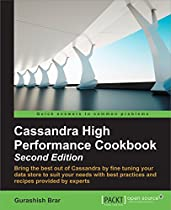 CASSANDRA HIGH PERFORMANCE COOKBOOK - SECOND EDITION