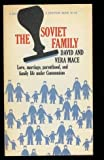 img - for The Soviet Family. book / textbook / text book