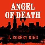 Angel of Death | J. Robert King