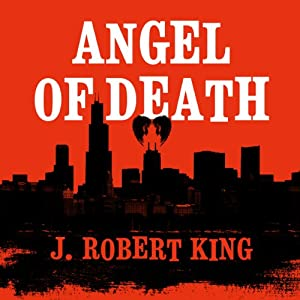 Angel of Death | [J. Robert King]