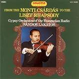 echange, troc Sandor Lakatos et l'Orchestre Tzigane de la Radio Hongroise - Sandor lakatos et l'orchestre tzigane de la radio hongroise du csardas de monti