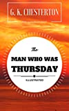 Image of The Man Who Was Thursday: By G. K. Chesterton : Illustrated - Original & Unabridged (Free Audiobook Inside)