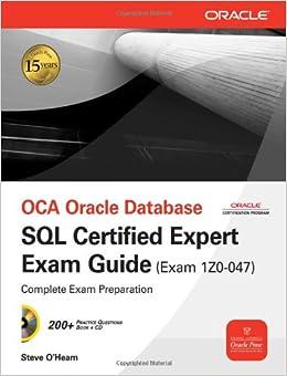 OCA Oracle Database SQL Certified Expert Exam Guide (Exam 1Z0-047