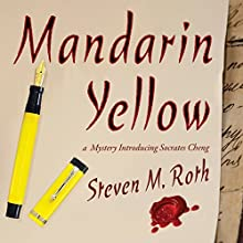 Mandarin Yellow (       UNABRIDGED) by Steven M. Roth Narrated by Tim Danko