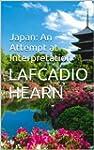 Japan: An Attempt at Interpretation I...