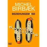 Beziehungswaisevon &#34;Michel Birbaek&#34;